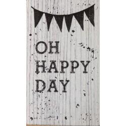 SELLO DE MADERA OH HAPPY DAY